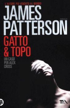 Recensione ''Gatto & Topo'' (Libro di James Patterson) (Serie Alex Cross Vol 4)