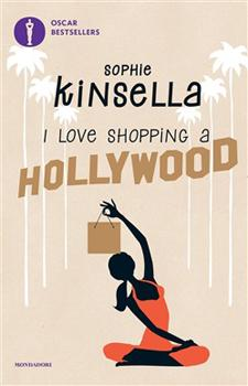 Recensione ''I love shopping a Hollywood'' (Libro di Sophie Kinsella)