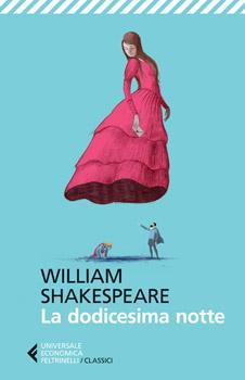 Recensione ''La dodicesima notte'' (Libro di William Shakespeare)