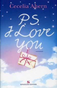 Recensione ''P.S. I love you'' (Libro di Cecilia Ahern)