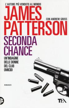 Recensione ''Seconda chance'' (Libro di James Patterson) [Serie Le donne del club omicidi vol.2]