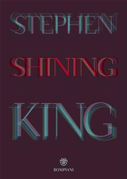 Recensione ''Shining'' (Libro di Stephen King)