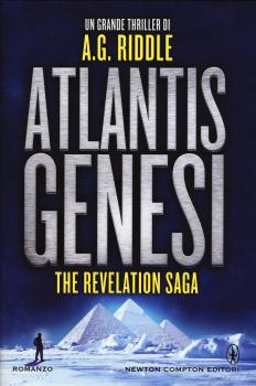 Recensione ''Atlantis Genesi'' (Libro di A.G.Riddle) [Serie The Revelation Saga vol.1]