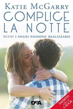 Recensione ''Complice la notte'' (Libro di Katie McGarry) (Serie Pushing the Limits Vol 2)
