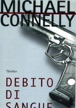 Recensione ''Debito di sangue'' (Libro di Michael Connelly)