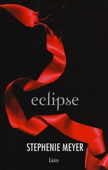 Recensione ''Eclipse'' (Libro di Stephenie Meyer)