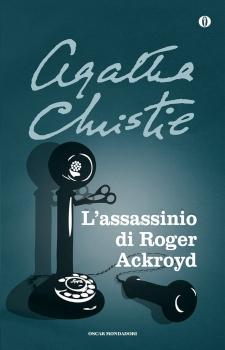 Recensione ''L'assassinio di Roger Ackroyd'' (Libro di Agatha Christie)