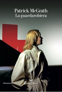 Recensione ''La guardarobiera'' (Libro di Patrick McGrath)