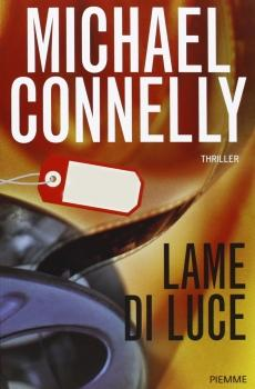 Recensione ''Lame di luce'' (Libro di Michael Connelly)