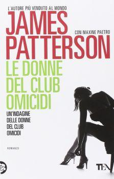 Recensione ''Le donne del club omicidi'' (Libro di James Patterson) [Serie Le donne del club omicidi vol.4]