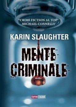 Recensione ''Mente criminale'' (Libro di Karin Slaughter) [Serie Will Trent vol.7]