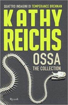 Recensione ''Ossa-The collection'' (Libro di Kathy Reichs)