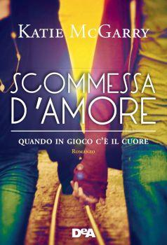Recensione ''Scommessa d'amore'' (Libro di Katie McGarry) (Serie Pushing the Limits Vol 3)