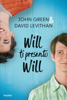 Recensione ''Will ti presento Will'' (Libro di John Green e David Levithan)